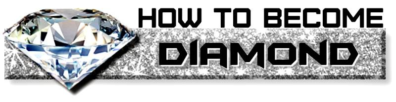 HOW TO BECOME DIAMOND new 777